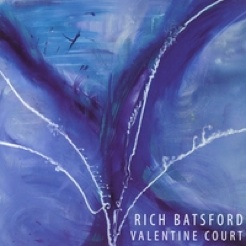 Cover image of the album Valentine Court by Rich Batsford
