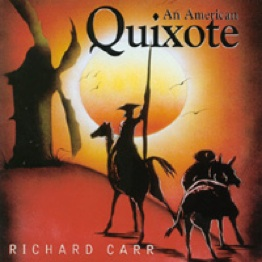 Cover image of the album An American Quixote by Richard Carr