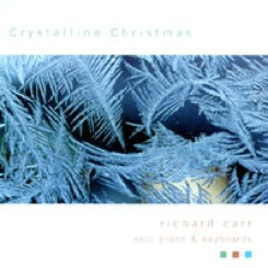 Cover image of the album Crystalline Christmas by Richard Carr