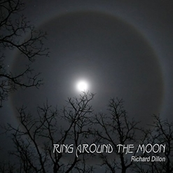 Cover image of the album Ring Around the Moon by Richard Dillon