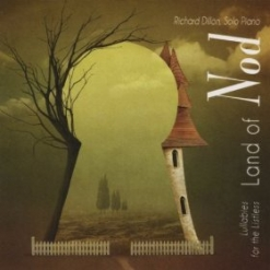 Cover image of the album The Land of Nod by Richard Dillon