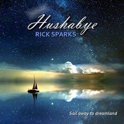 Cover image of the album Hushabye by Rick Sparks
