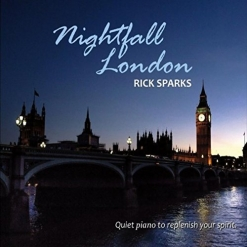 Cover image of the album Nightfall London by Rick Sparks