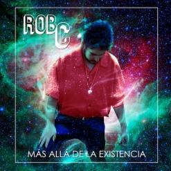Cover image of the album Más Allá De La Existencia (single) by Rob C