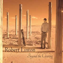 Cover image of the album Beyond the Clearing by Robert Linton