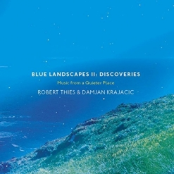 Cover image of the album Blue Landscapes II: Discoveries by Robert Thies and Damjan Krajacic