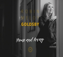 Cover image of the album Home and Away by Robin Meloy Goldsby