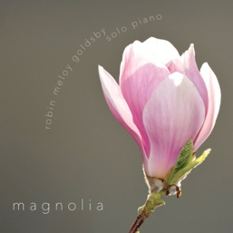 Cover image of the album Magnolia by Robin Meloy Goldsby