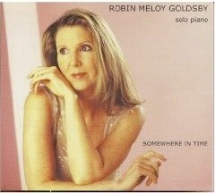 Cover image of the album Somewhere In Time by Robin Meloy Goldsby
