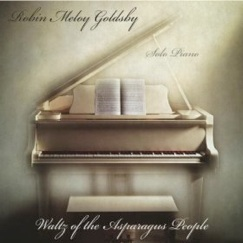 Cover image of the album Waltz of the Asparagus People by Robin Meloy Goldsby