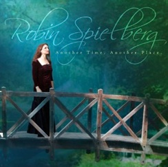 Cover image of the album Another Time, Another Place by Robin Spielberg
