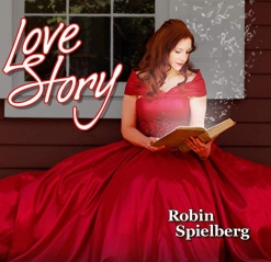 Cover image of the album Love Story by Robin Spielberg