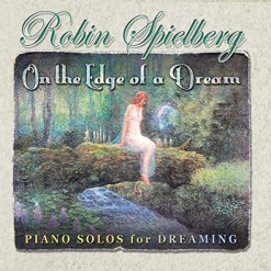 Cover image of the album On the Edge of a Dream by Robin Spielberg