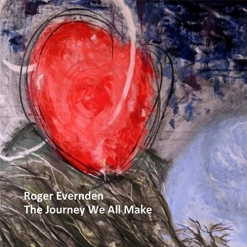 Cover image of the album The Journey We All Make by Roger Evernden