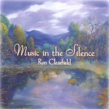 Cover image of the album Music in the Silence by Ron Clearfield