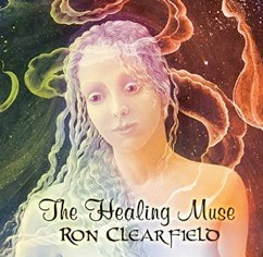 Cover image of the album The Healing Muse by Ron Clearfield