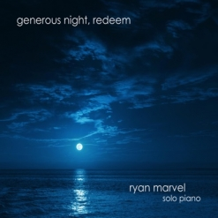 Cover image of the album Generous Night, Redeem by Ryan Marvel