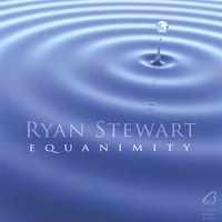 Cover image of the album Equanimity by Ryan Stewart