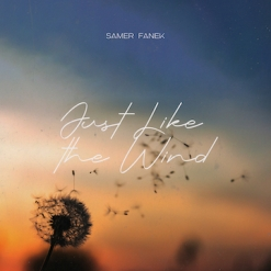 Cover image of the album Just Like The Wind (single) by Samer Fanek