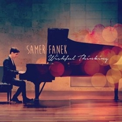 Cover image of the album Wishful Thinking by Samer Fanek