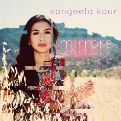 Cover image of the album Mirrors by Sangeeta Kaur
