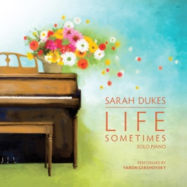 Cover image of the album Life Sometimes by Sarah Dukes