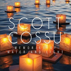 Cover image of the album Memories of Water and Light by Scott Cossu