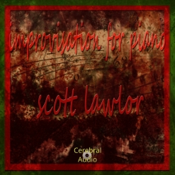 Cover image of the album Improvisations For Piano by Scott Lawlor