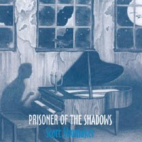 Cover image of the album Prisoner of the Shadows by Scott Shumaker