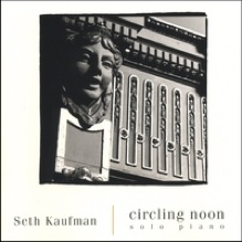 Cover image of the album Circling Noon by Seth Kaufman