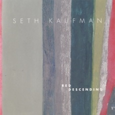 Cover image of the album Red Descending by Seth Kaufman