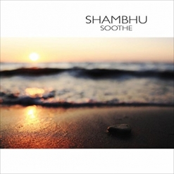 Cover image of the album Soothe by Shambhu