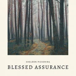 Cover image of the album Blessed Assurance by Sheldon Pickering