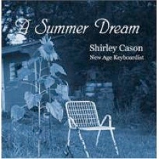 Cover image of the album A Summer Dream by Shirley Cason