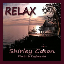 Cover image of the album Relax by Shirley Cason
