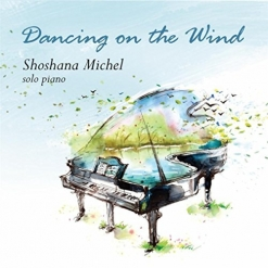 Cover image of the album Dancing On the Wind by Shoshana Michel