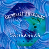Cover image of the album Deepheart Awakening by Shoshannah