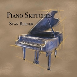 Cover image of the album Piano Sketches by Stan Berger