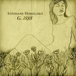 Cover image of the album G. 1888 by Stephane Horeczko