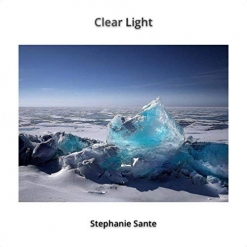Cover image of the album Clear Light by Stephanie Sante
