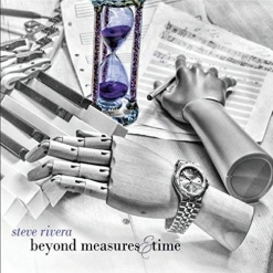 Cover image of the album Beyond Measures & Time by Steve Rivera