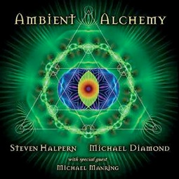 Cover image of the album Ambient Alchemy by Steven Halpern and Michael Diamond