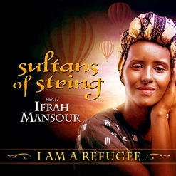 Cover image of the album I Am a Refugee (single) by Sultans of String