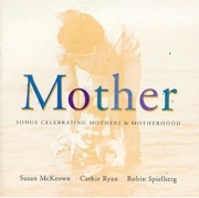 Cover image of the album Mother by Robin Spielberg