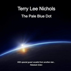 Cover image of the album The Pale Blue Dot by Terry Lee Nichols