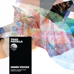 Cover image of the album Inner Voices EP by Thad Fiscella