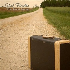 Cover image of the album The Road Home by Thad Fiscella