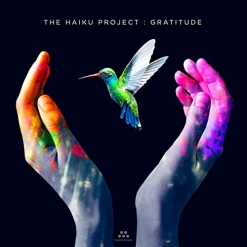 Cover image of the album Gratitude by The Haiku Project