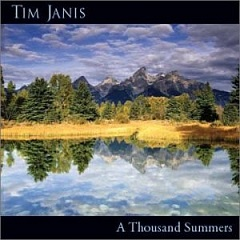 Cover image of the album A Thousand Summers by Tim Janis