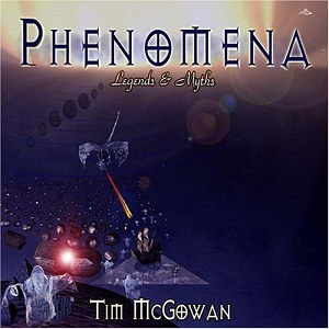 Cover image of the album Phenomena - Legends & Myths by Tim McGowan